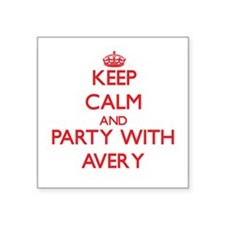 Keep Calm and Party with Avery Sticker