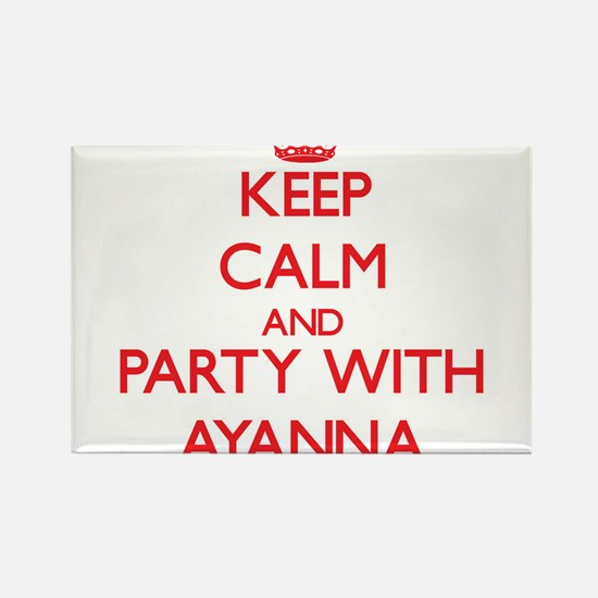 Keep Calm and Party with Ayanna Magnets
