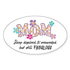 Sleep Deprived Mom Oval Decal