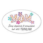 Sleep Deprived Mom Oval Sticker
