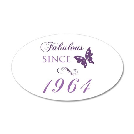 Fabulous Since 1964 20x12 Oval Wall Decal