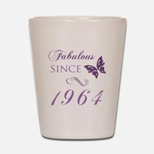 Fabulous Since 1964 Shot Glass