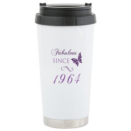 Fabulous Since 1964 Stainless Steel Travel Mug