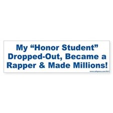 Rapper Honor Student Bumper Bumper Sticker