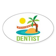 Retired Dentist Decal