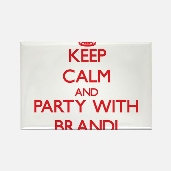 Keep Calm and Party with Brandi Magnets