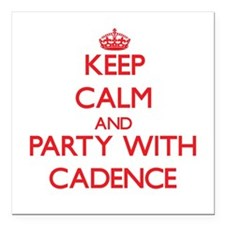 Keep Calm and Party with Cadence Square Car Magnet