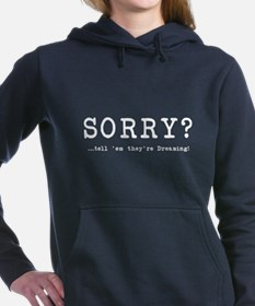 Sorry? Hooded Sweatshirt