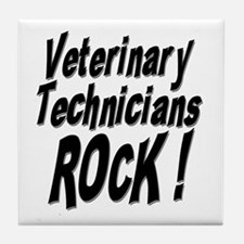Veterinary Techs Rock ! Tile Coaster