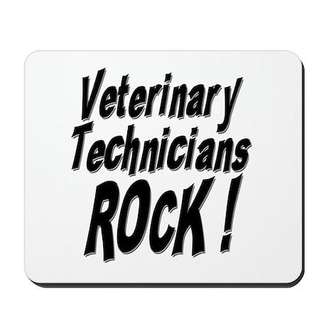 Veterinary Techs Rock ! Mousepad
