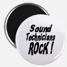 "Sound Techs Rock ! 2.25"" Magnet (10 pack)"