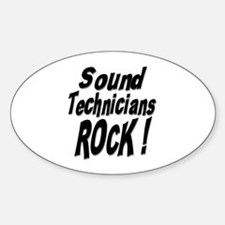 Sound Techs Rock ! Oval Decal