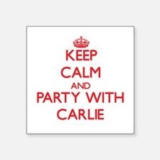 Keep Calm and Party with Carlie Sticker