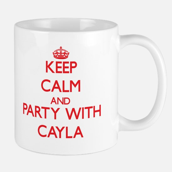 Keep Calm and Party with Cayla Mugs