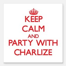 Keep Calm and Party with Charlize Square Car Magne