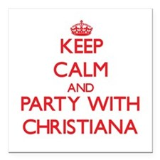 Keep Calm and Party with Christiana Square Car Mag