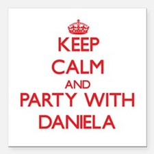 Keep Calm and Party with Daniela Square Car Magnet