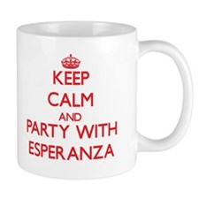 Keep Calm and Party with Esperanza Mugs
