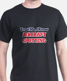 Trust Me, I know Aircraft Spotting T-Shirt