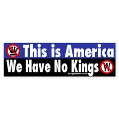This is America We Have No Kings (sticker)