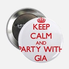 """Keep Calm and Party with Gia 2.25"""" Button"""