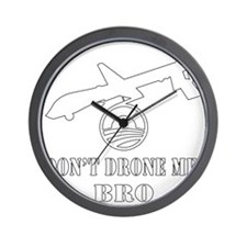 blk_dont_drone_me_bro Wall Clock