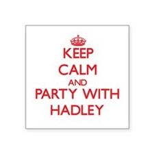 Keep Calm and Party with Hadley Sticker