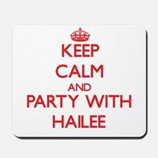 Keep Calm and Party with Hailee Mousepad