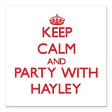 Keep Calm and Party with Hayley Square Car Magnet