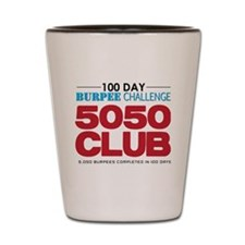 100 Day Burpee Challenge 5050 Club Shot Glass
