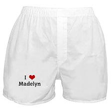 I Love Madelyn Boxer Shorts