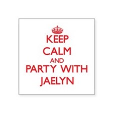 Keep Calm and Party with Jaelyn Sticker