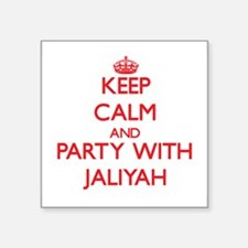 Keep Calm and Party with Jaliyah Sticker