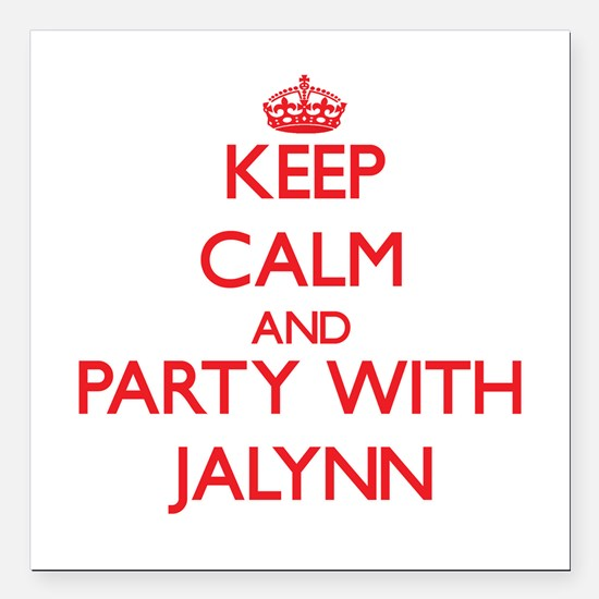 Keep Calm and Party with Jalynn Square Car Magnet