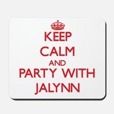 Keep Calm and Party with Jalynn Mousepad