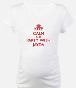Keep Calm and Party with Jayda Shirt