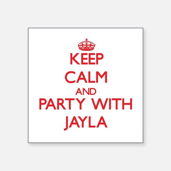 Keep Calm and Party with Jayla Sticker