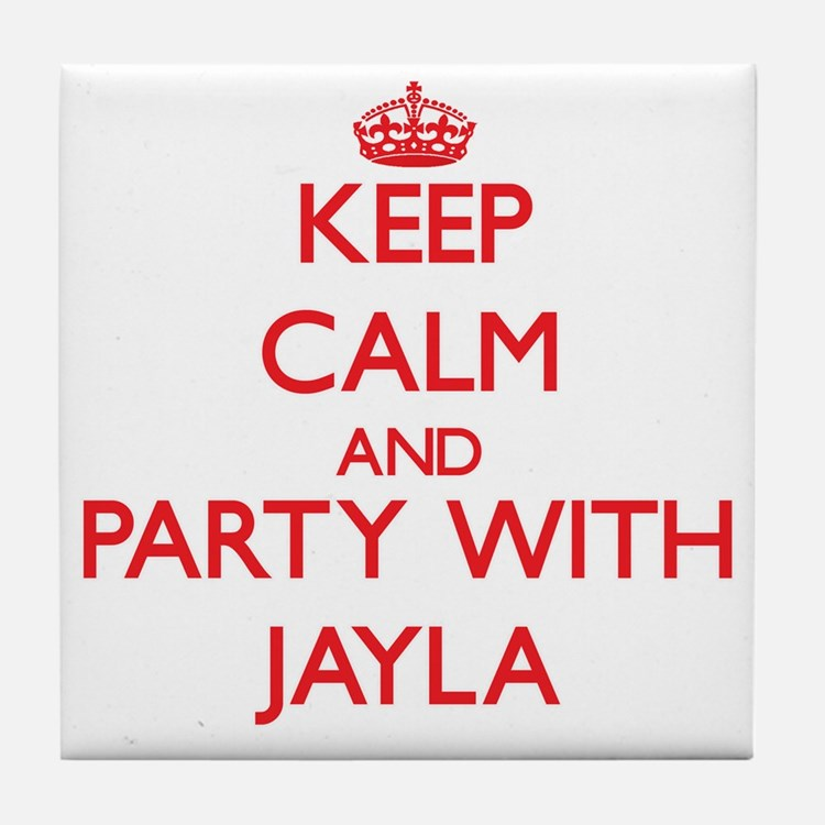 Keep Calm and Party with Jayla Tile Coaster