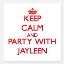 Keep Calm and Party with Jayleen Square Car Magnet