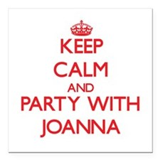 Keep Calm and Party with Joanna Square Car Magnet
