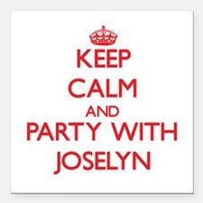 Keep Calm and Party with Joselyn Square Car Magnet