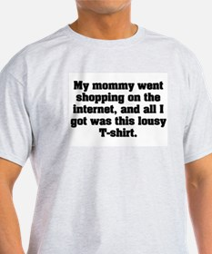 Mommy. T-Shirt
