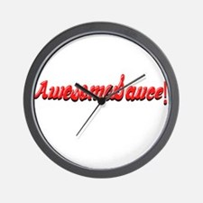 AwesomeSauce Awesome Sauce Funny Wall Clock