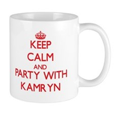 Keep Calm and Party with Kamryn Mugs