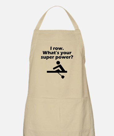 I Row Whats Your Super Power Apron