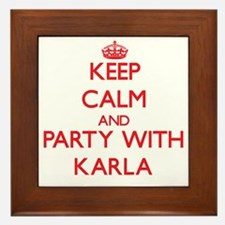 Keep Calm and Party with Karla Framed Tile