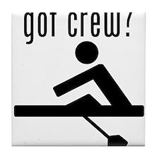 got crew? Tile Coaster