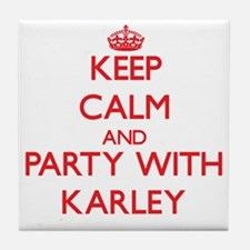 Keep Calm and Party with Karley Tile Coaster