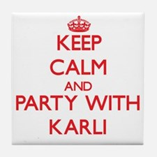 Keep Calm and Party with Karli Tile Coaster