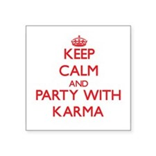Keep Calm and Party with Karma Sticker